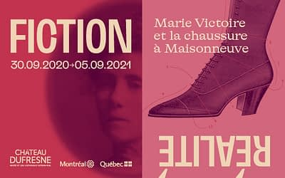 FICTION\REALITY. Marie Victoire and Shoemaking in Maisonneuve.